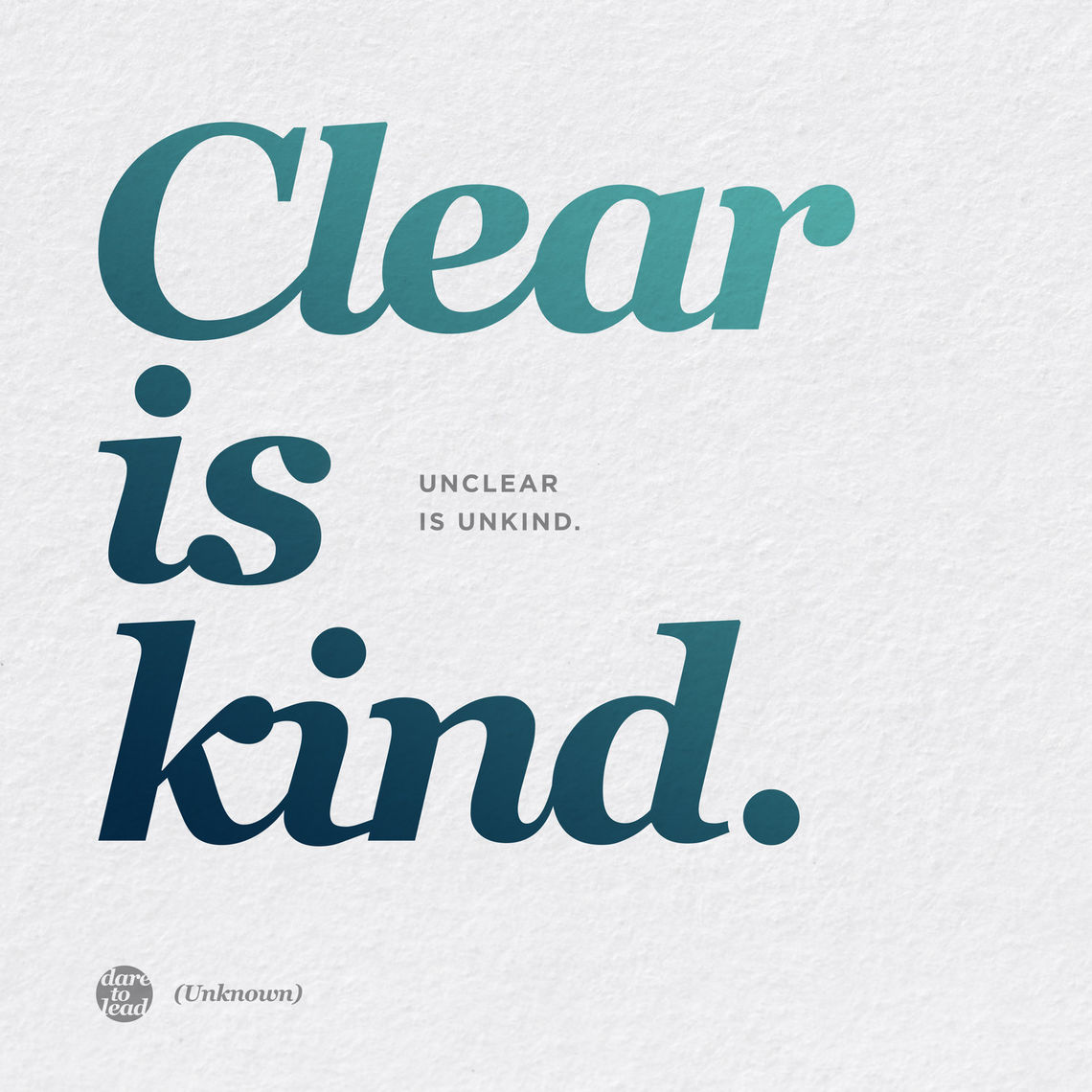 clear is kind